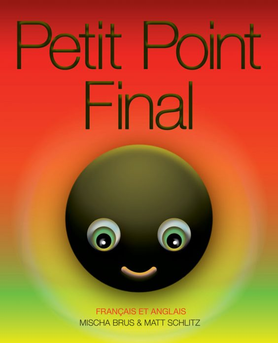 Petit Point Final – French/English hardcover